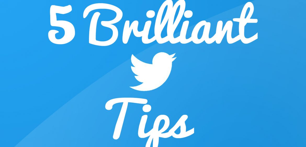 5 Brilliant Tips on How to Be Successful on Twitter