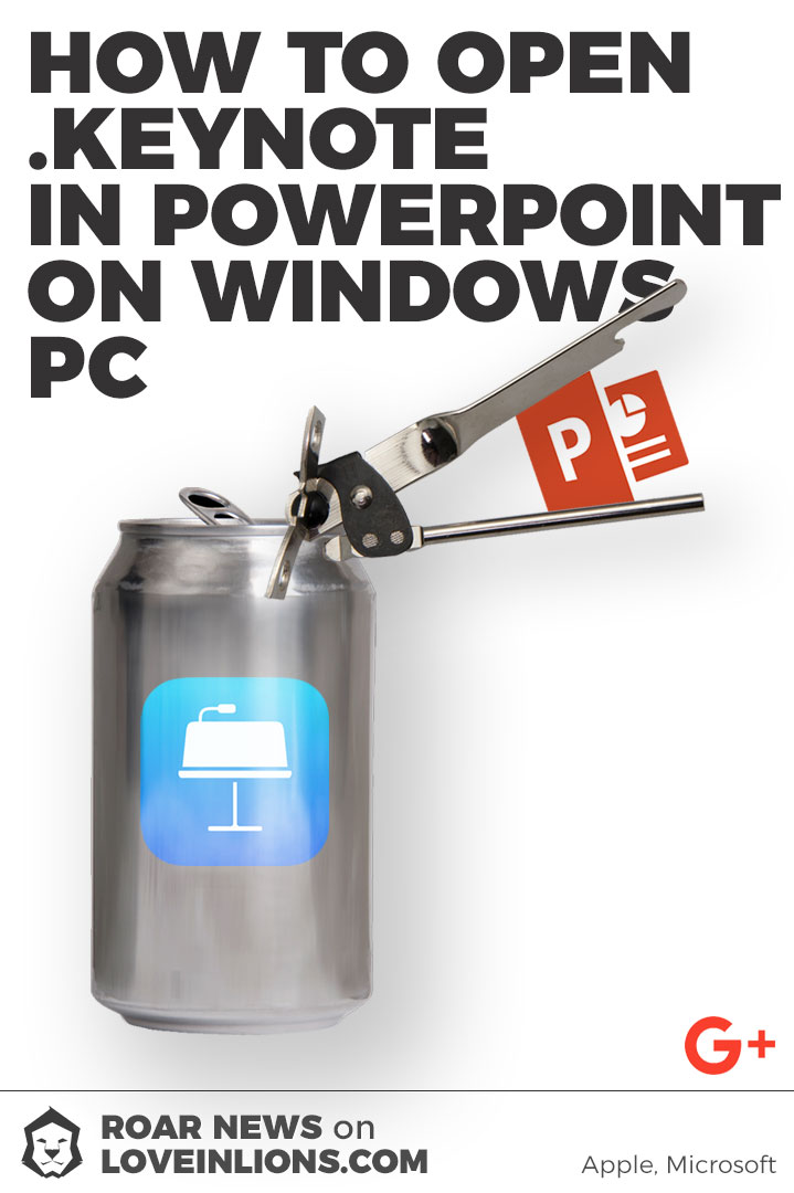Open Keynote in PowerPoint on Windows PC image for Google+